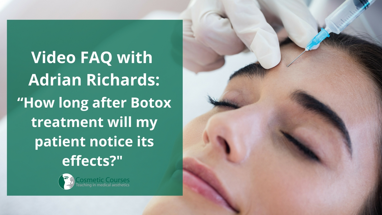 How long after Botox treatment will my patient notice its effect