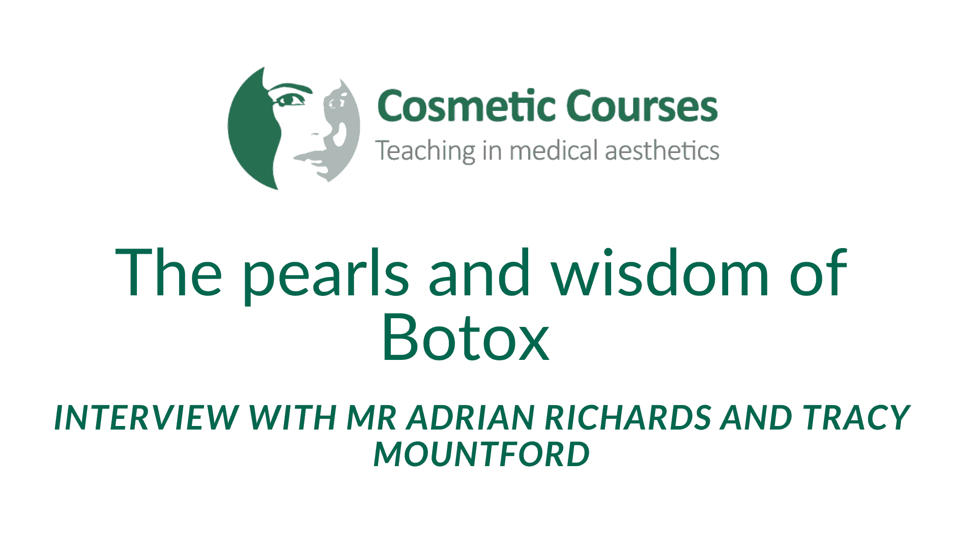 The pearls and wisdom of Botox with Mr Adrian Richards of Cosmetic Courses and Tracy Mountford (2)